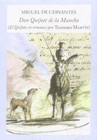 El quijote en romance - Teodoro Martin De Molina