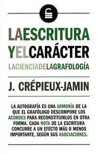 Escritura Y El Caracter La Ciencia De La Grafologia - J. Crepieux-Jamin