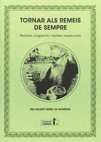 TORNAR ALS REMEIS DE SEMPRE - POCIONS, UNGUENTS I HERBES MEDICINALS