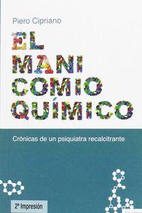 MANICOMIO QUIMICO, EL