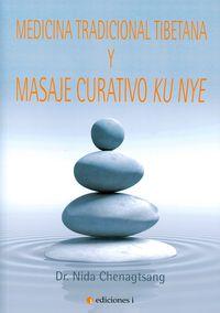 Medicina Tradicional Tibetana Y Masaje Curativo Ku Nye - Nida Chenagtsang