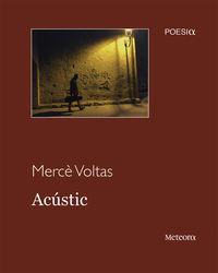 Acustic - Merce Voltas