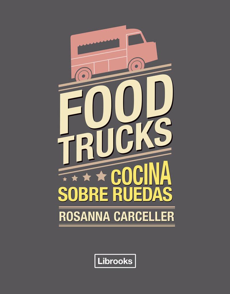 Food Trucks - Cocina Sobre Ruedas - Rosanna Carceller Escuder