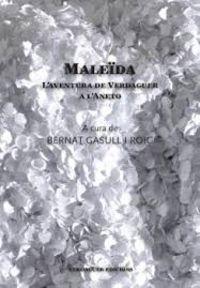 MALEIDA - L'AVENTURA DE JACINT VERDAGUER A L'ANETO