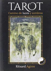tarot - camino de luces y sombras - Ritxard Agirre Fernandez