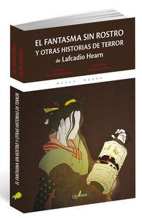Fantasma Sin Rostros, El - Y Otras Historias De Terror De Lafcadio Hearn - Sean Michael Wilson