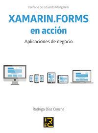 XAMARIN. FORMS EN ACCION - APLICACIONES DE NEGOCIO