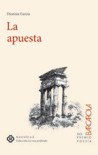 La apuesta - Dionisia Garcia