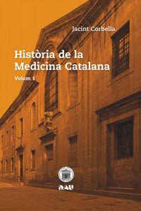 HISTORIA DE LA MEDICINA CATALANA. VOLUM 1