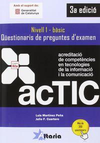 (3 ED) ACTIC 1 - QUESTIONARIS DE PREGUNTES D'EXAMEN