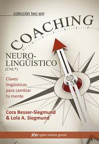 Coaching Neurolinguistico - Cora Besser-Siegmund / Lola A. Siegmund