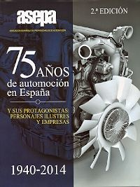 75 AÑOS DE AUTOMOCION EN ESPAÑA (1940-2014)