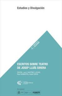 ESCRITOS SOBRE TEATRO DE JOSEP LLUIS SIRERA