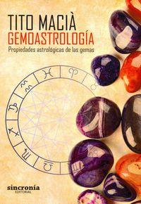Gemoastrologia - Propiedades Astrologicas De Las Gemas - Tito Macia