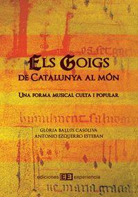 GOIGS, ELS: DE CATALUÑA AL MON - UNA FORMA MUSICAL CULTA Y POPULAR