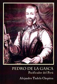 Pedro De Lagasca - Alejandro Tudela