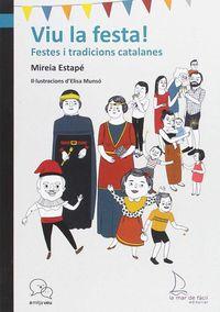 VIU LA FESTA! - FESTES I TRADICIONS CATGALANES