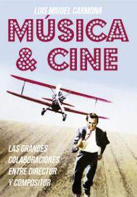 Musica & Cine - Luis Miguel Carmona