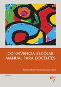 Convivencia Escolar - Manual Para Docentes - Rosario Ortega Ruiz