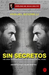 Miguel Sciorilli, Sin Secretos - Valen Bailon