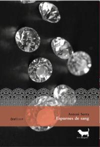 Espurnes De Sang - Antoni Serra Bau€a
