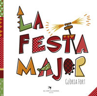 La festa major - Gloria Fort Mir