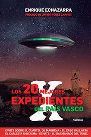 20 MEJORES EXPEDIENTES X DEL PAIS VASCO, LOS
