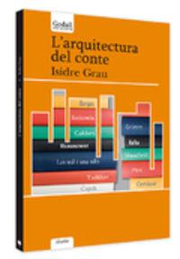 L'arquitectura Del Conte - Isidre Grau Antoli