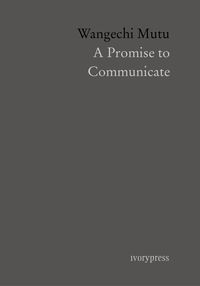 PROMISE TO COMMUNICATE, A