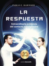 (5 ED) RESPUESTA, LA - EXTRAORDINARIA EVIDENCIA DEL CONTACT