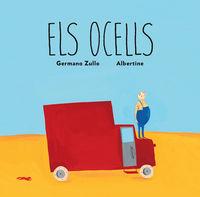 Ocells, Els - Germano Zullo / Albertine (il. )