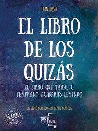 LIBRO DE LOS QUIZAS, EL