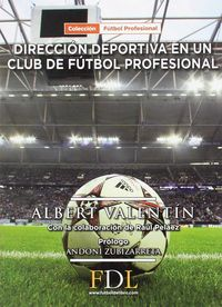 Direccion Deportiva De Un Club De Futbol Profesional - Albert Valentin