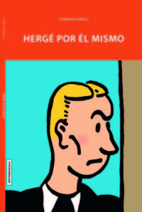 Herge Por El Mismo - Dominique Maricq