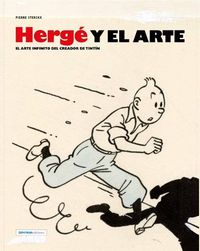 Herge Y El Arte - Pierre Sterckx