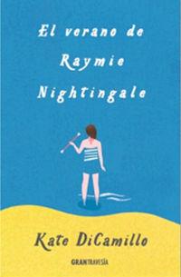 verano de raymie nightingale, el - una amitad de verano inolvidable - Kate Dicamillo