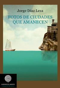Fotos De Ciudades Que Amanecen - Jorge Diaz-Delgado Leza