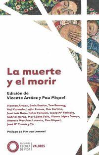 MUERTE Y EL MORIR, LA
