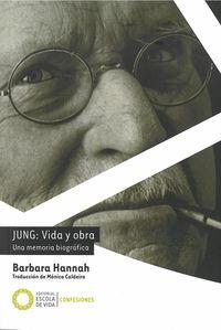 JUNG: VIDA Y OBRA - UNA MEMORIA BIOGRAFICA