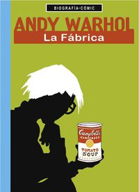 Andy Warhol - La Fabrica - Willi Bloss