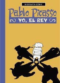 Pablo Picasso - Yo El Rey - Willi Bloss