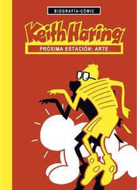 Keith Haring - Proxima Estacion, Arte - Willi Bloss