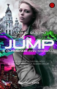 Durmiendo Con Sombras- Jump Ii - Liah S. Queipo