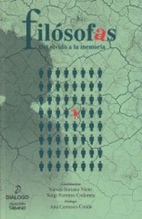 FILOSOFAS - DEL OLVIDO A LA MEMORIA