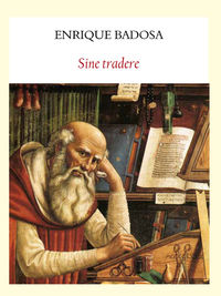 Sine Tradere - Enrique Badosa