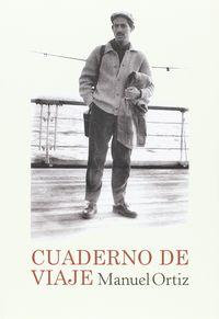 Cuaderno De Viaje - Manuel Ortiz
