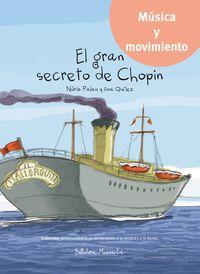 El gran secreto de chopin - Nuria Palau / Ana Quilez