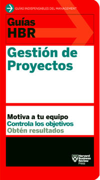 Gestion De Proyectos - Harvard Business Review