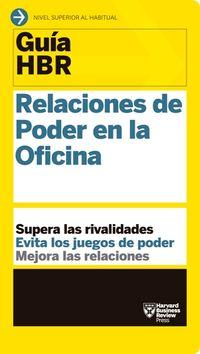 relaciones de poder en la oficina - supera las rivalidades - evita los juegos de poder - mejora las relaciones - Karen Dillon