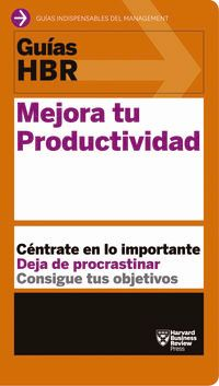 Mejora Tu Productividad - Harvad Business Review
